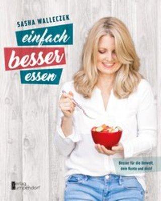 Buchcover einfach besser essen Sasha Walleczek