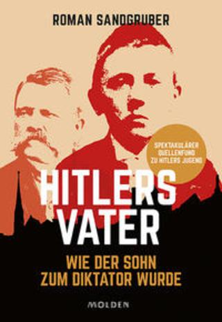 Buchcover Hitlers Vater Roman Sandgruber