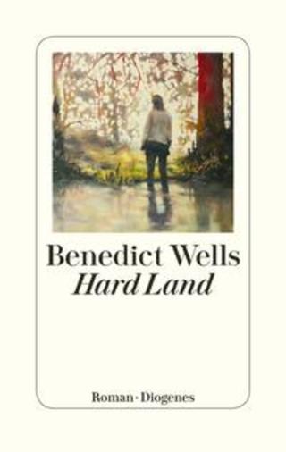Buchcover Hard Land Benedict Wells