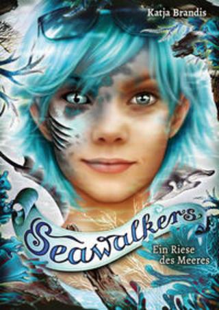 Buchcover Seawalkers (4). Ein Riese des Meeres Katja Brandis