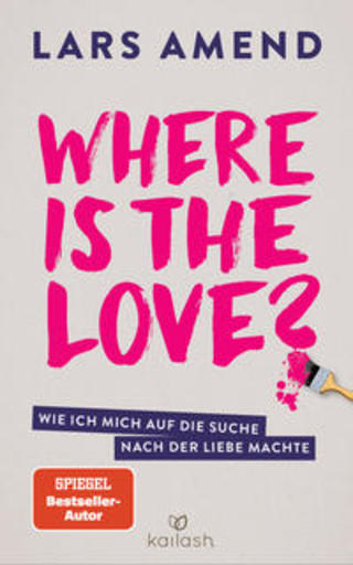 Buchcover Where is the Love? Lars Amend