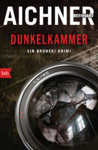 Buchcover DUNKELKAMMER Bernhard Aichner