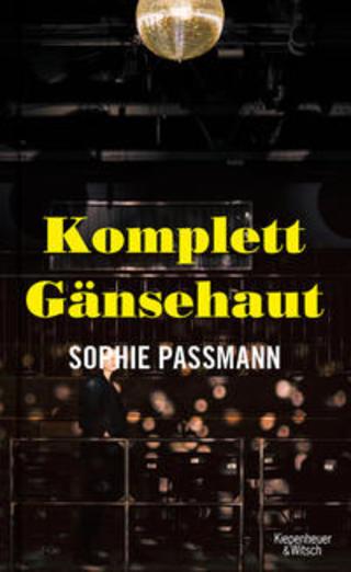 Buchcover Komplett Gänsehaut Sophie Passmann