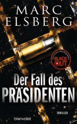 Buchcover Der Fall des Präsidenten Marc Elsberg