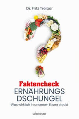 Buchcover Faktencheck Ernährungsdschungel Fritz Treiber