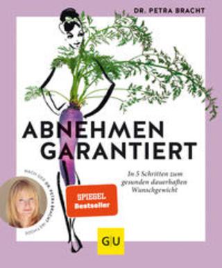 Buchcover Abnehmen garantiert Petra Bracht