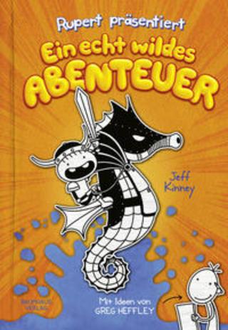 Buchcover Rupert präsentiert: Ein echt wildes Abenteuer Jeff Kinney