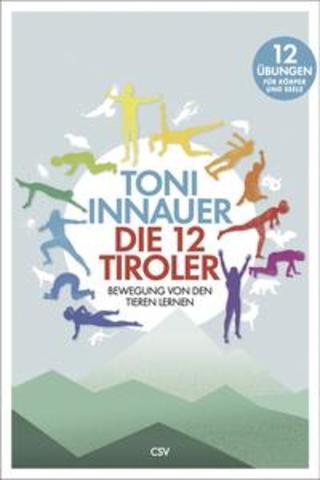 Buchcover Die 12 Tiroler Toni Innauer