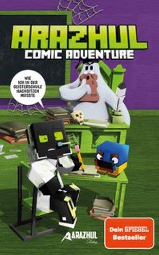 Buchcover Wie ich in der Geisterschule nachsitzen musste - Ein Arazhul-Comic-Adventure Arazhul