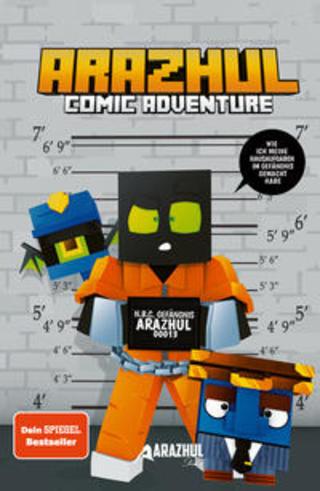 Buchcover Wie ich meine Hausaufgaben im Gefängnis gemacht habe - Ein Arazhul-Comic-Adventure Arazhul