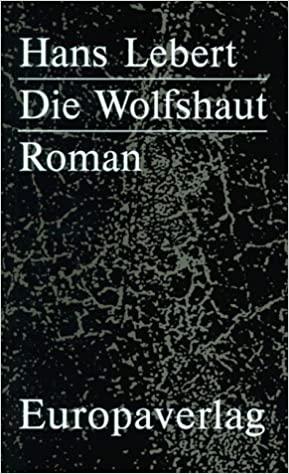 die wolfshaut hans lebert ausnahmebücher veronica kaup hasler (c) europaverlag