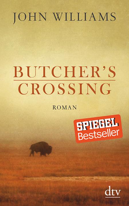 john williams butchers crossing ausnahmebücher reinhold bilgeri (c) dtv