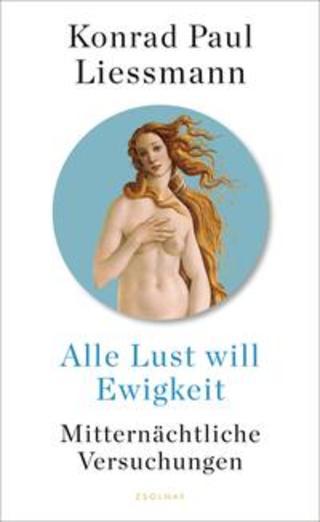 Buchcover Alle Lust will Ewigkeit Konrad Paul Liessmann