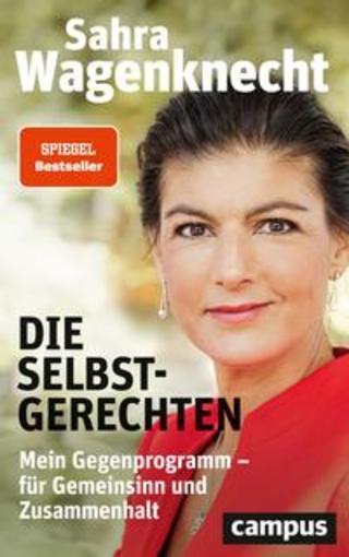 Buchcover Die Selbstgerechten Sahra Wagenknecht