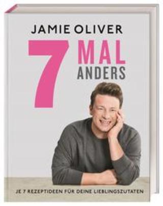 Buchcover 7 Mal anders Jamie Oliver