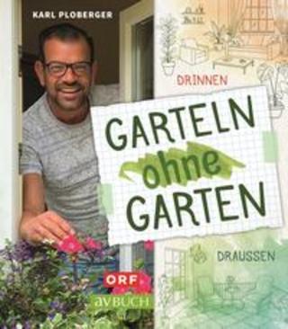 Buchcover Garteln ohne Garten Karl Ploberger