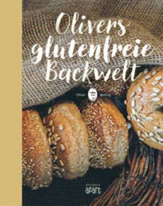 Buchcover Olivers glutenfreie Backwelt Oliver Welling