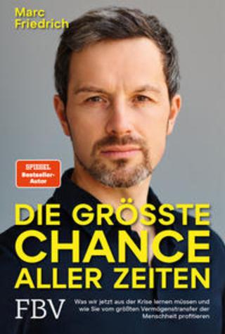 Buchcover Die größte Chance aller Zeiten Marc Friedrich