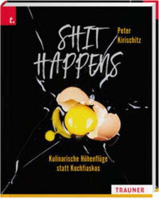 Buchcover Shit Happens Peter Kirischitz