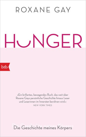 roxane gay hunger ausnahmebücher derstandard lesezeichenr (c) btb