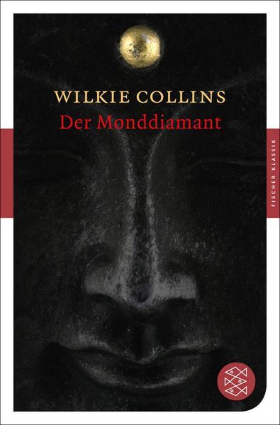 wilkie collins der monddiamant thomas brezina ausahmebuch (c) s fischer
