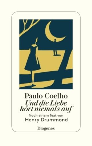 Buchcover Und die Liebe hört niemals auf Paulo Coelho