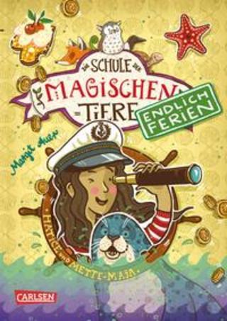 Buchcover Die Schule der magischen Tiere - Endlich Ferien 6: Hatice und Mette-Maja Margit Auer