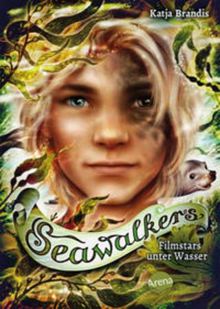 Buchcover Seawalkers (5). Filmstars unter Wasser Katja Brandis