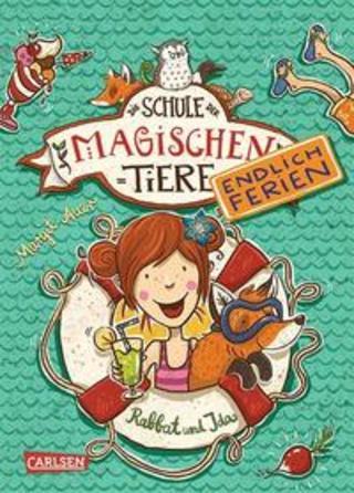 Buchcover Die Schule der magischen Tiere - Endlich Ferien 1: Rabbat und Ida Margit Auer