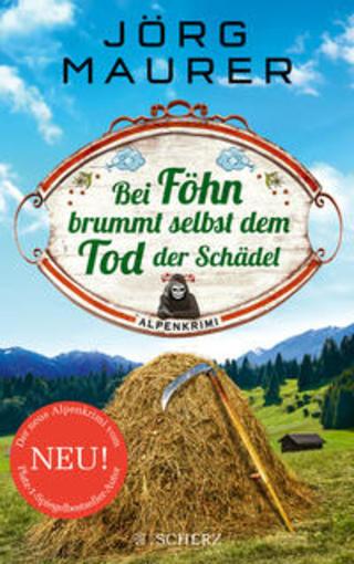 Buchcover Bei Föhn brummt selbst dem Tod der Schädel Jörg Maurer