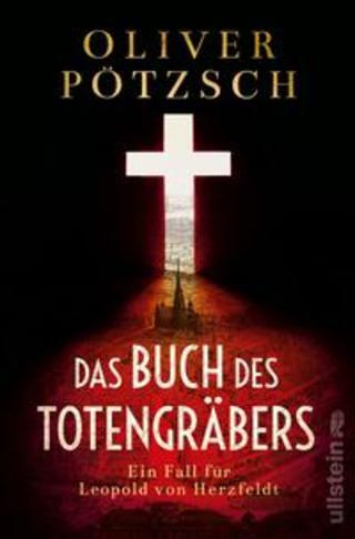 Buchcover Das Buch des Totengräbers Oliver Pötzsch