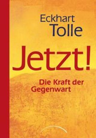 Buchcover Jetzt! Die Kraft der Gegenwart Eckhart Tolle