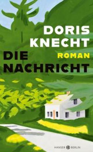 Buchcover Die Nachricht Doris Knecht