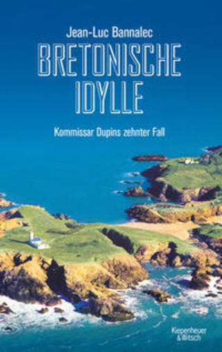 Buchcover Bretonische Idylle Jean-Luc Bannalec