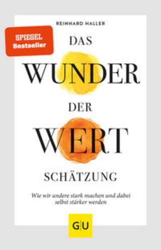Buchcover Das Wunder der Wertschätzung Reinhard Haller