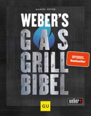 Buchcover Weber's Gasgrillbibel Manuel Weyer