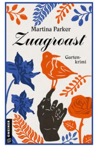 Buchcover Zuagroast Martina Parker