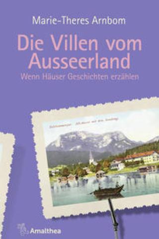Buchcover Die Villen vom Ausseerland Marie-Theres Arnbom