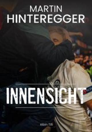 Buchcover Martin Hinteregger Innensicht Martin Hinteregger