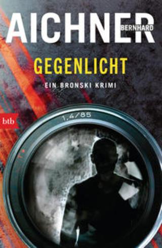 Buchcover GEGENLICHT Bernhard Aichner