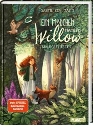 Buchcover Ein Mädchen namens Willow 2: Waldgeflüster Sabine Bohlmann