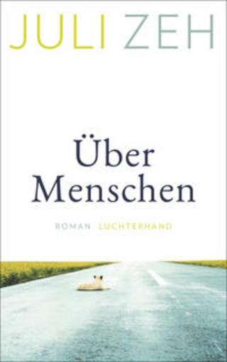 Buchcover Über Menschen Juli Zeh