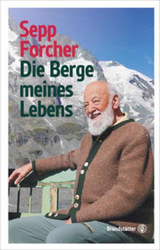 Buchcover Die Berge meines Lebens Sepp Forcher