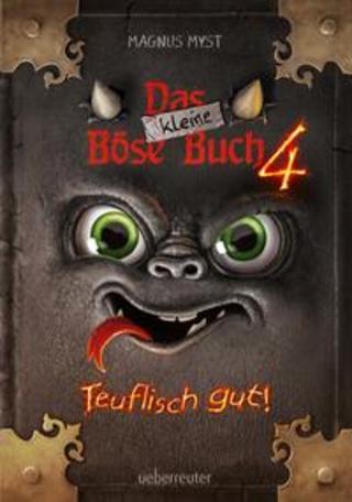 Buchcover Das kleine Böse Buch 4.  Teuflisch gut! Magnus Myst