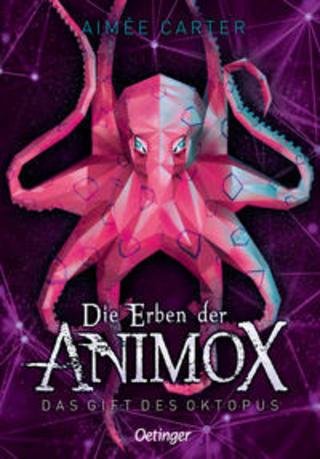 Buchcover Die Erben der Animox. Das Gift des Oktopus Aimée Carter