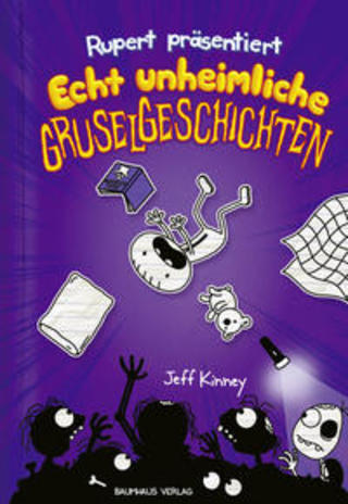 Buchcover Rupert präsentiert: Echt unheimliche Gruselgeschichten Jeff Kinney