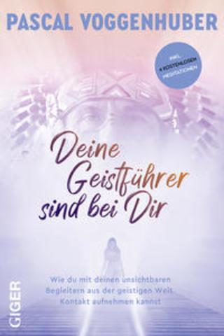 Buchcover Deine Geistführer sind bei dir Pascal Voggenhuber