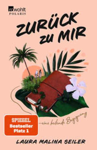 Buchcover Zurück zu mir Laura Malina Seiler