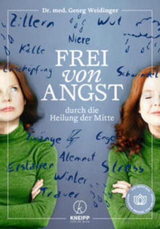 Buchcover Frei von Angst durch die Heilung der Mitte Georg Weidinger